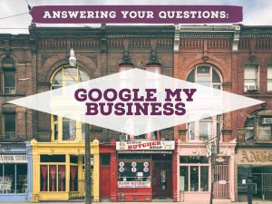 Google My Business Common Questions Post Graphic
